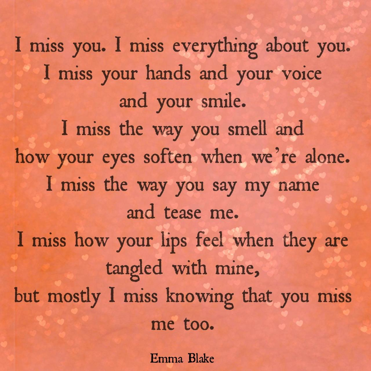I Miss You I Miss Everything About You I Miss Your Hands And Your  C B Poetry Quotestext