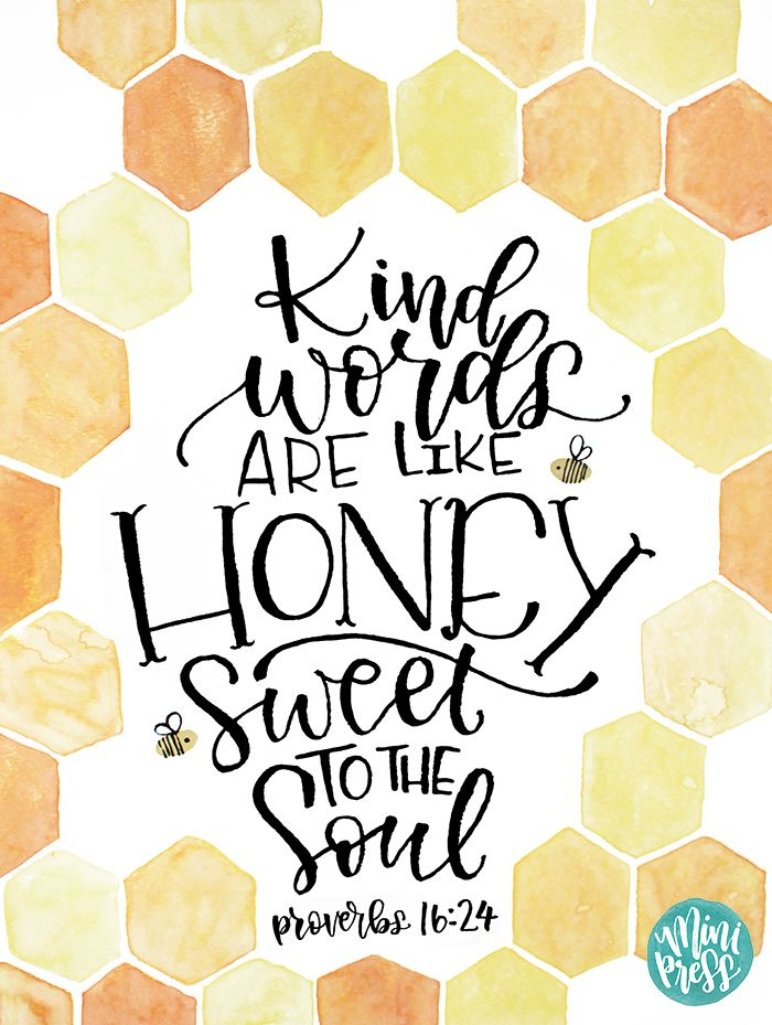 Art Print Kind Words Are Like Honey Sweet To The Soul Proverbs  Bible Verse Scripture Art Print
