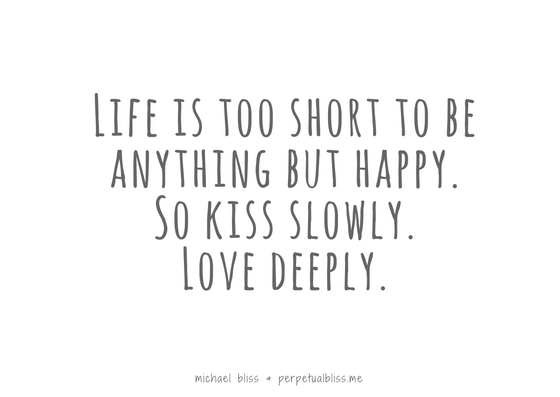 Kiss Slowly Love Deeply