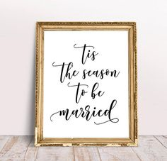 Tis The Season To Be Married Wedding Signs Wedding Signage Winter Wedding Signs