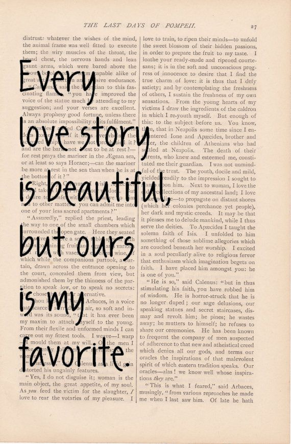 Love Quotes Dictionary Art Love Quote Every Love Story Is Beautiful But Ours Is My Favorite Vintage Romantic Print Love Quote Art