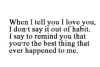 Why I Love You Quotes For Him Tumblr