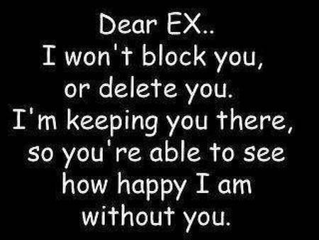 Oh Boo Hoo Were Not Friends On Fb Because Your Love Quotesmy Ex