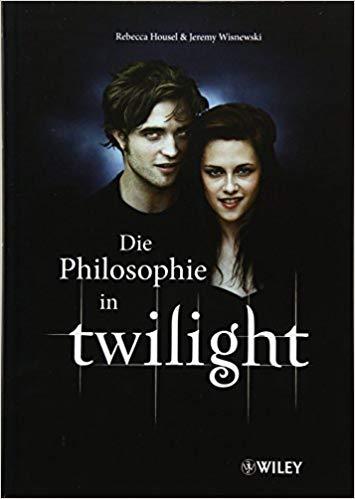 Amazon Com Philosophie In Twilight German Edition  Rebecca Housel J Jeremy Wisnewski William Irwin Marlies Ferber Books