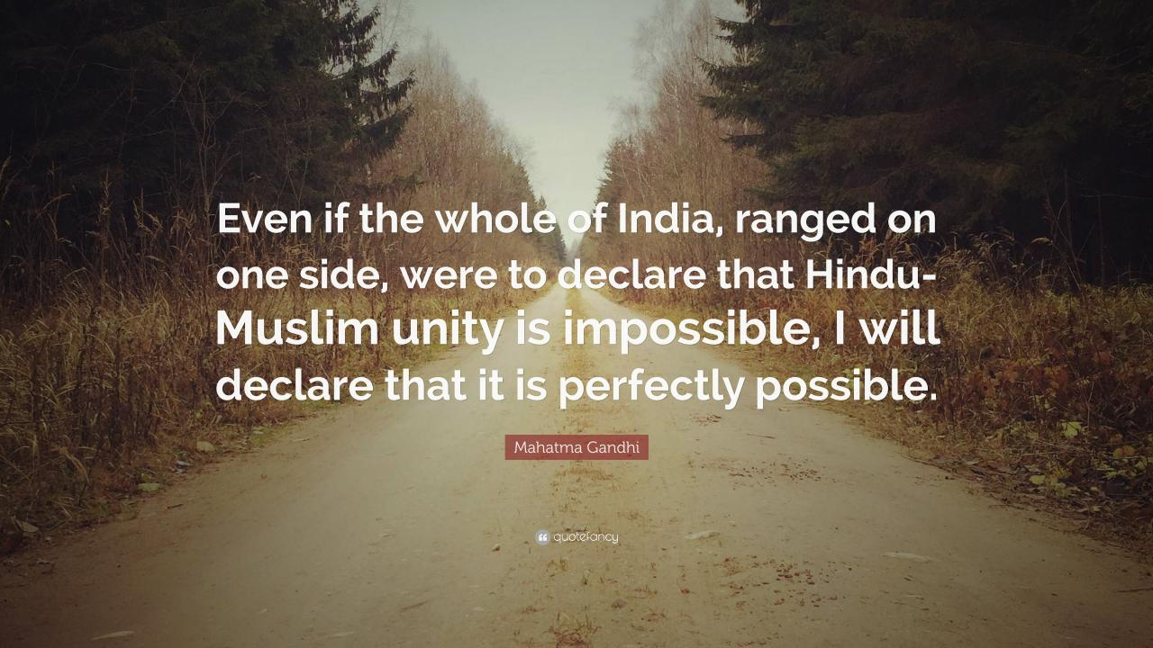 Mahatma Gandhi Quote Even If The Whole Of India Ranged On One Side
