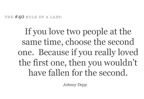 Rule Of A Lady  If You Love Two People At The Same Time  C B Johnny Depp Quoteswise