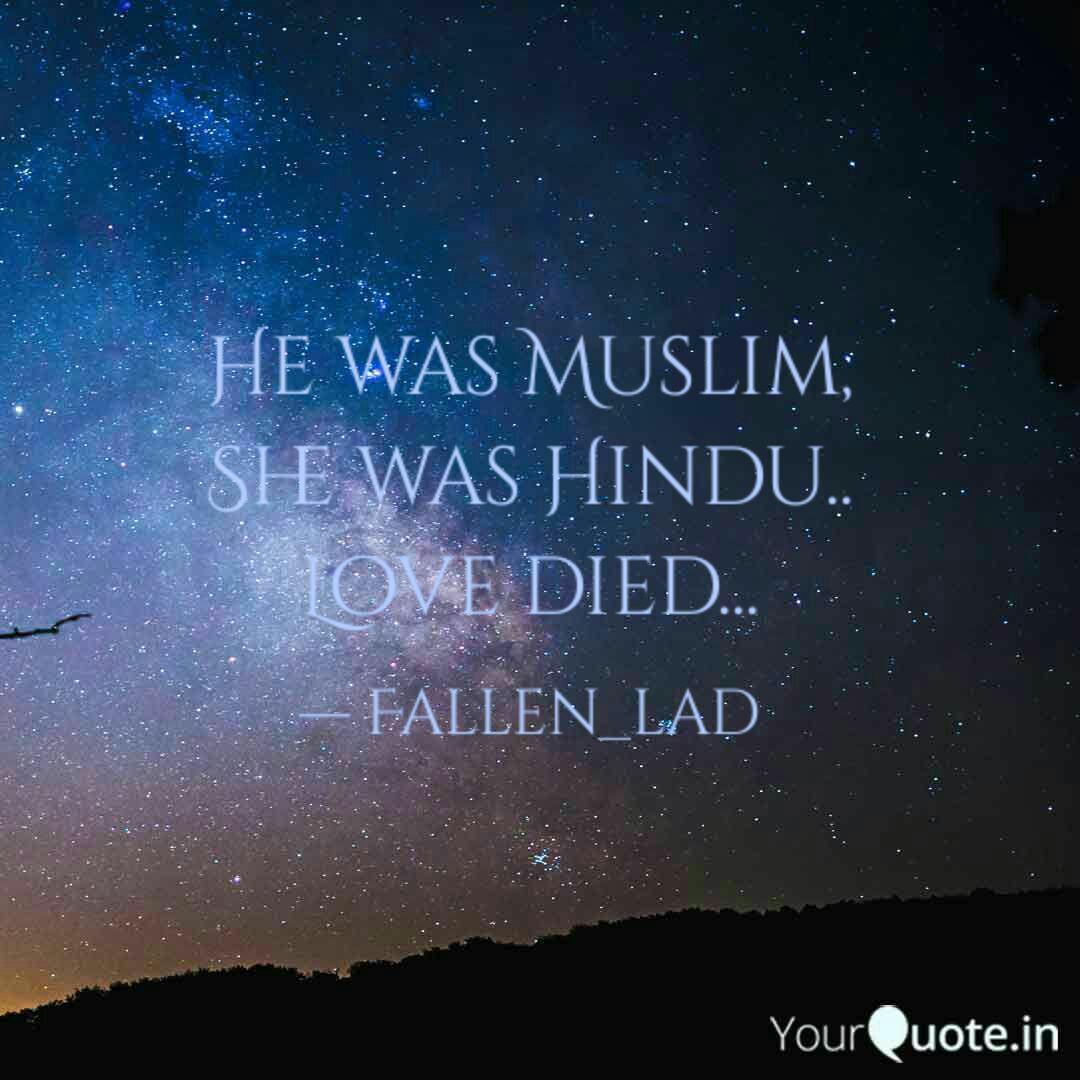 He Was Muslim She Was Hindu Love Died