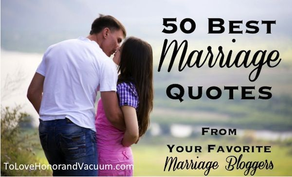 Best Christian Marriage Quotes From Your Favorite Marriage Bloggers