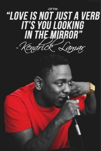 Kendrick Lamar Love Quotes