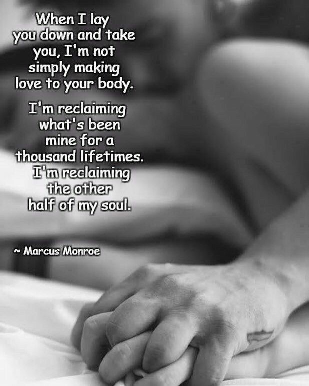 Making Love Really Making Love Is Everything  E   Great Sayings Pinterest Truths Relationships And Qoutes