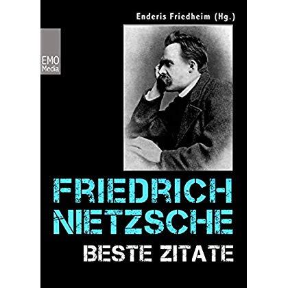 Pdf Friedrich Nietzsche Beste Zitate Kluge Worte Aphorismen Und Lebensweisheiten Illustrierte Ausgabe Kostenlos Download
