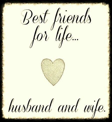 Husband And Wife Best Friends For Life Pictures P Os And Images For Wife Love Quoteshusband