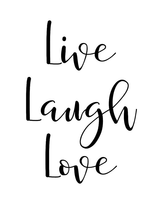 Printable Wall Art Quote Live Laugh Love Typography Poster Motivational Inspirational Printable Quote Wall Decor Home Decor Life