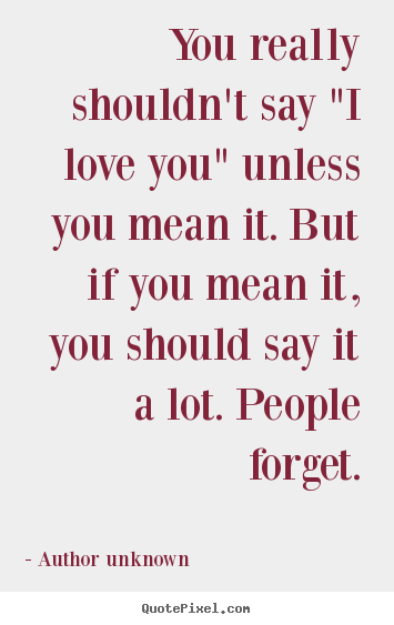 Author Quotes About Love Quotesgram By Quotesgram