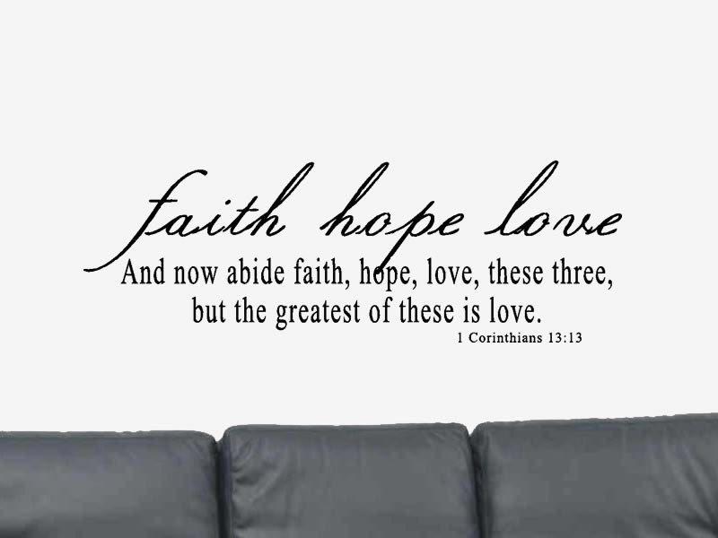 Faith Hope Love Bible Verse Quote  Vinyl Wall Art Decal