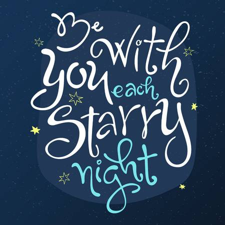 Vector Vector Hand Lettering Love Quote Be With You Each Starry Night Surrounded Stars