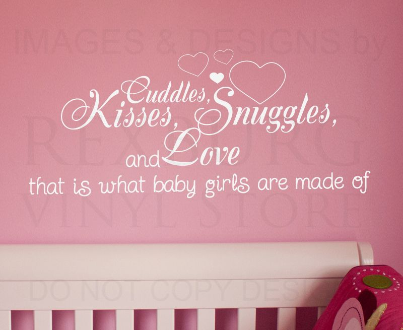Wall Decal Quote Sticker Cuddle Kisses Snuggles And Love Baby Girls Room K