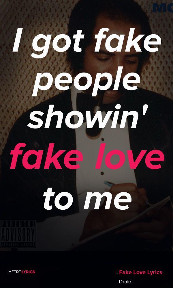 Drake Fake Love Lyrics And Quotes