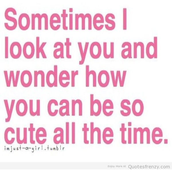 Love Cute Adorable Crush Text Quotes Boyfriend Girlfriend Quotes  E D A Liked On Polyvore Featuring Quotes