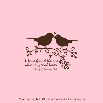 Love Birds Stamp Birds In Love Stamp Wedding Stamp I Have Found The One Whom My Soul Loves Bible Verses About Love A Large
