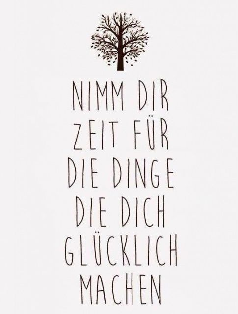 Glucklich Inspiration And Zeit Machen On Pinterest