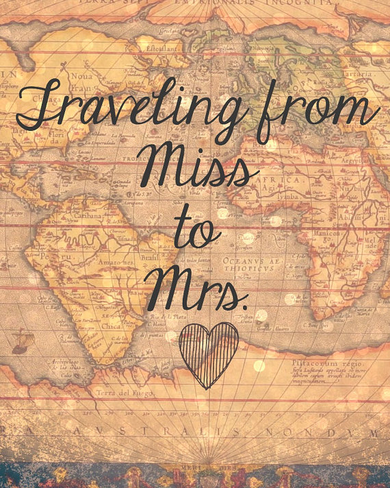 Traveling From Miss To Mrs Sign By Sweetness On Etsy