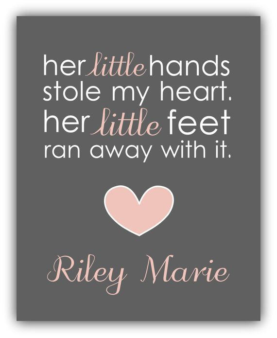 Baby Shower Gift Girl Nursery Decor Baby Girl Print Personalized Her Little Hands Stole My Heart Her Little Feet Ran Away With It
