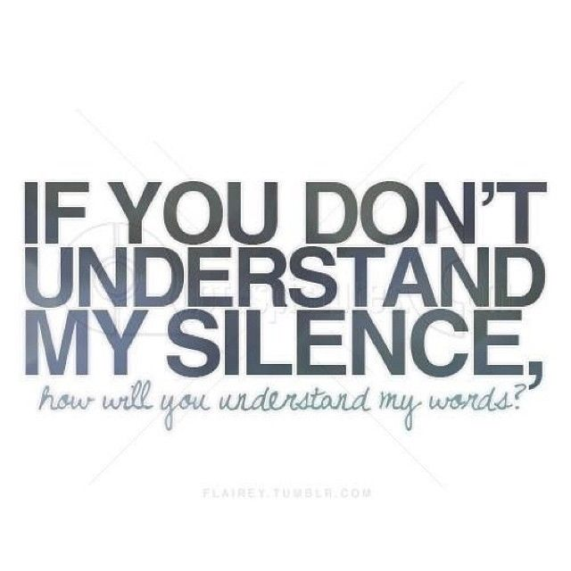 If You Dont Understand My Silence