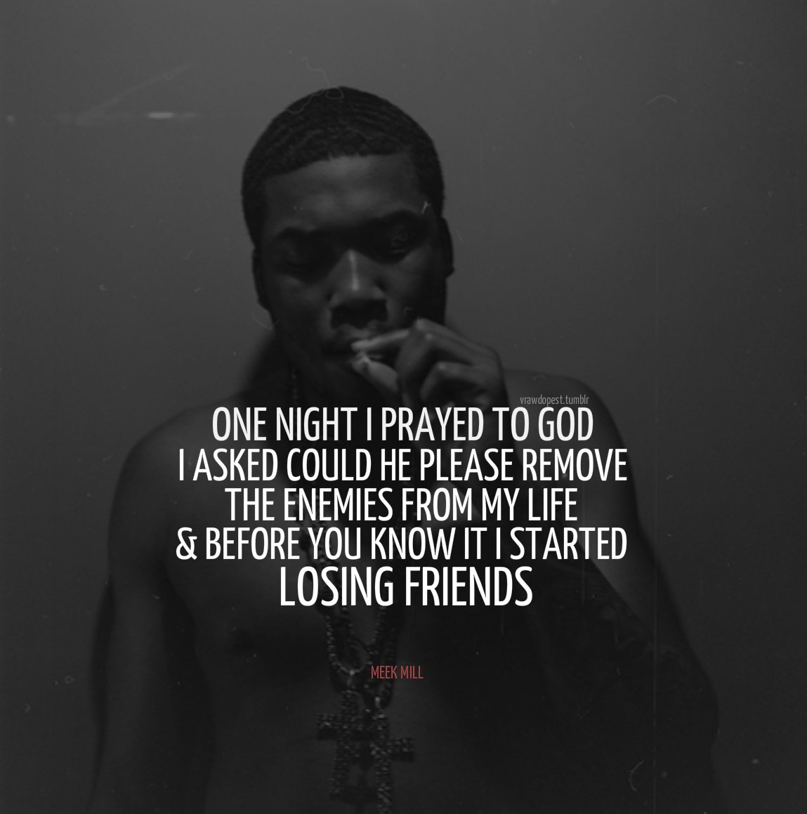 Rap Quotes About Friendship Quotes About Meek  Quotes