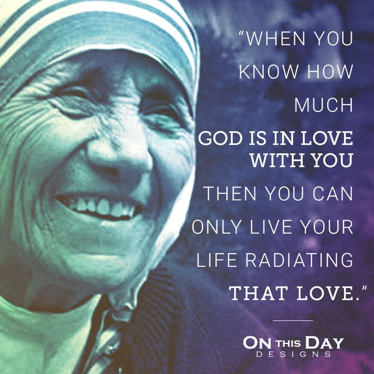 Saint Mother Teresa Is In Love With You