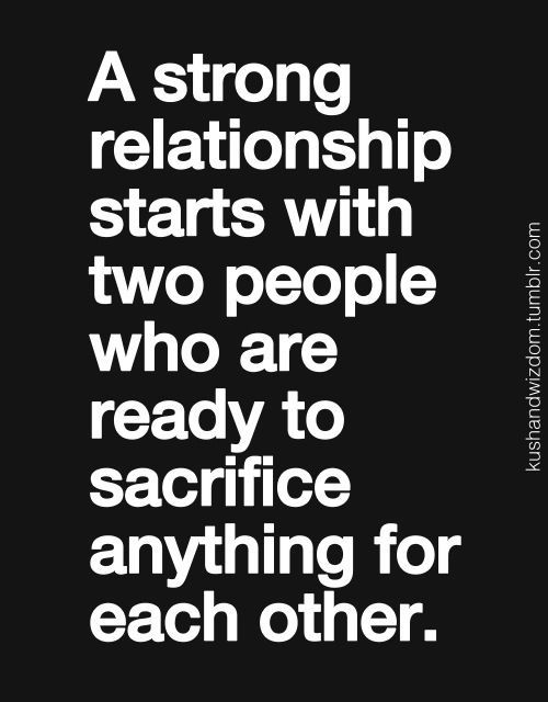 A Strong Relationship About Love Sacrifice Between Two People Only Quotes And