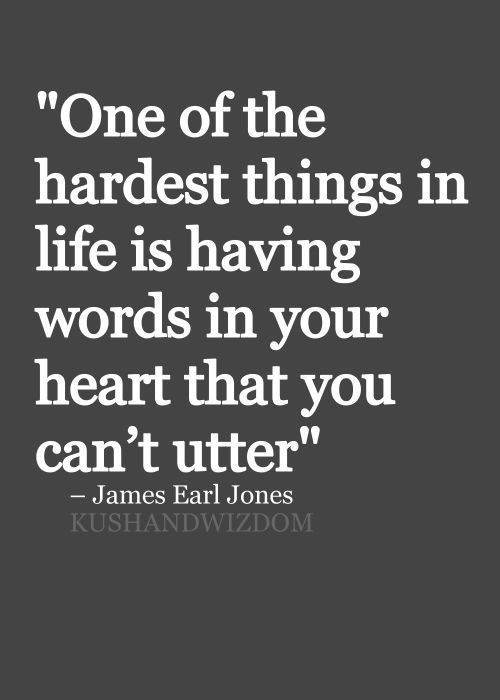 The Hardest Thing Is Remaining Silent When Your Heart Has So Many Things To Say Love Kills Quotesnight
