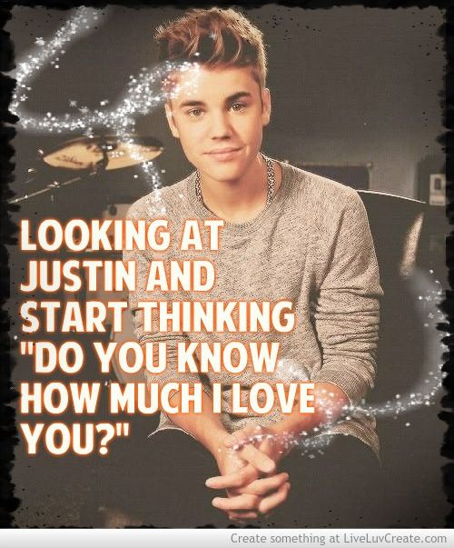 Love Quotes About Justin Bieber