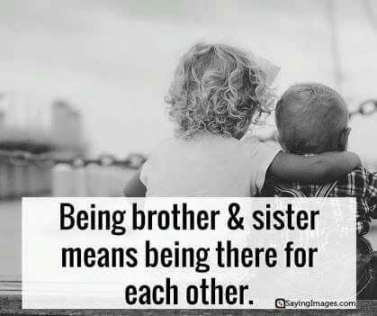 Share These Special Sibling Quotes With Pinnable Images With Your Brothers And Sisters Show Your Beloved Siblings How Much You Care For Them