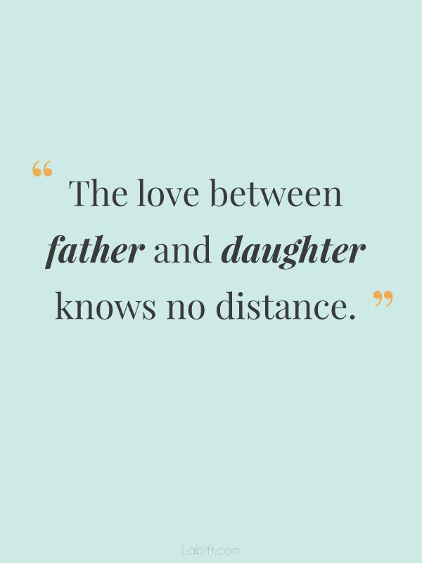 Famous Quotes About Father Daughter Relationship With Images