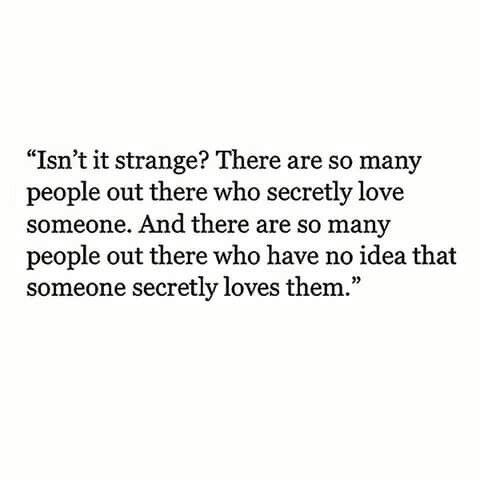 Explore Secret Admirer Quotes Secret Love Quotes And More