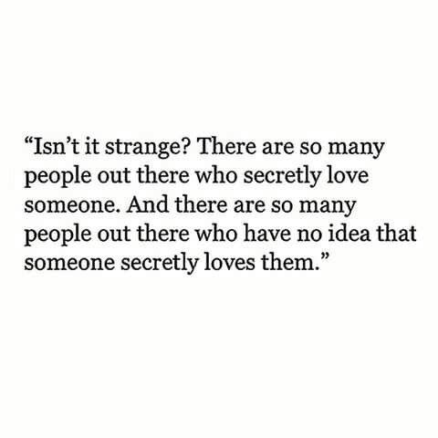Explore Secret Admirer Quotes Secret Love Quotes And More