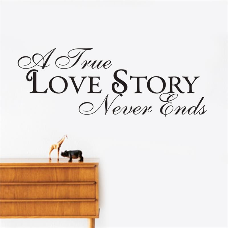 A True Love Story Never Ends Lovers Day Life Quote Living Room Bedroom Background Wall Stickers Wholesale Waterproof In Wall Stickers From Home