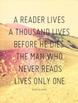 I Absolutely Love This Quote About Reading And Having A Fulfilling Life Books Can Provide Amazing Adventures That We Would Otherwise Be Unable To