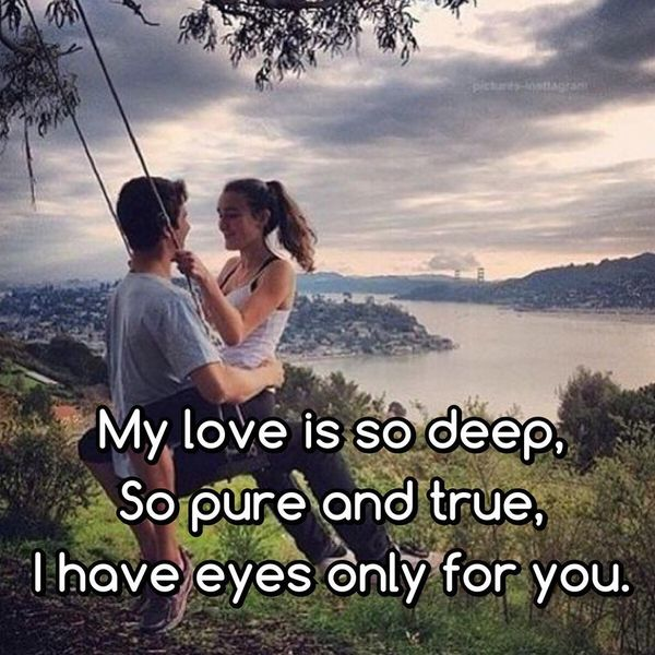 Incredible You Are My Everything Quotes For Him