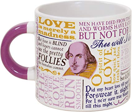 Shakespeare Love Coffee Mug Shakespeares Most Famous Quotes About Love All In One Place