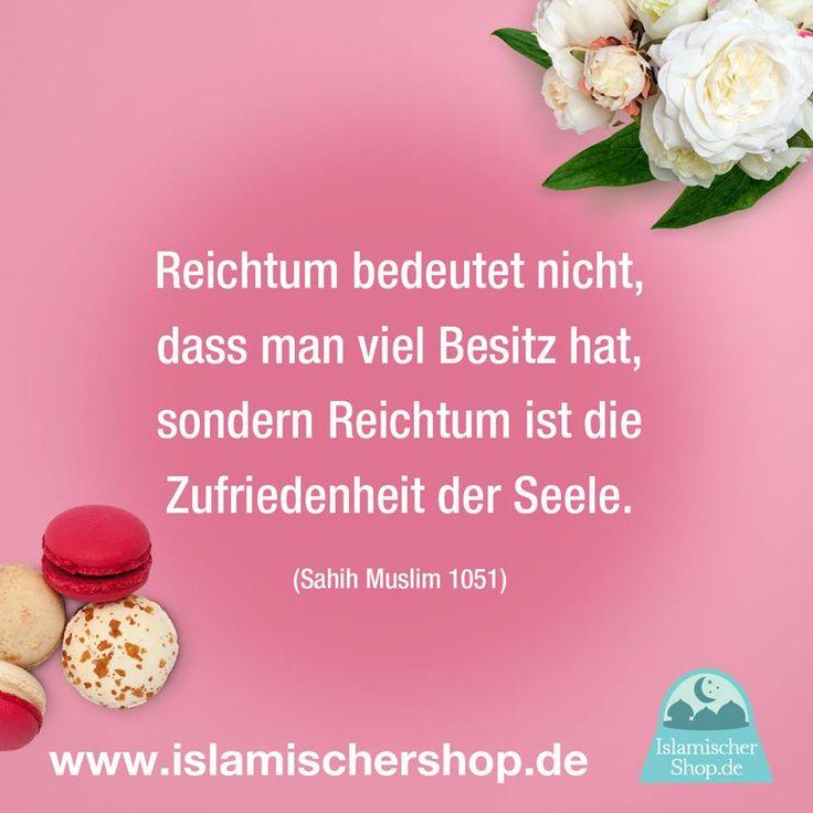 Islam Spruche Zitate Www Islamischershop De Reichtum Bedeutet Nicht Dass Man Viel