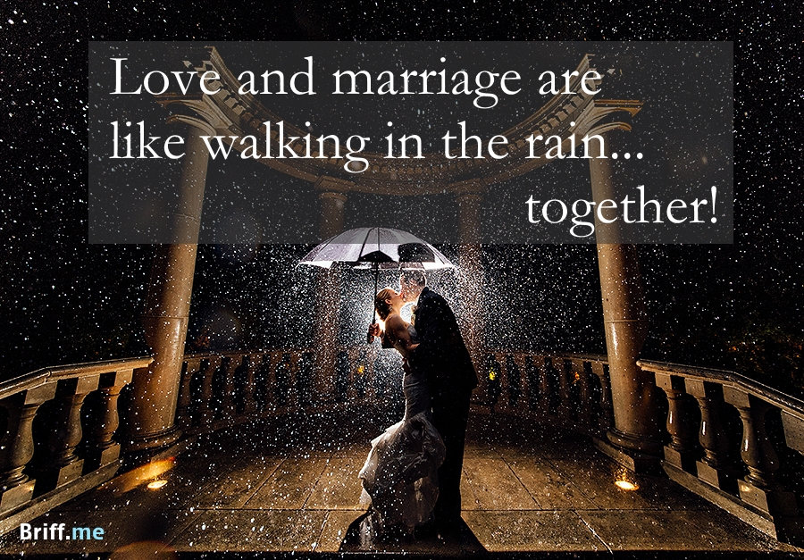 For A Winter Wedding Dont Forget To Mention Rain In Your Toast Best Wedding Quotes Love
