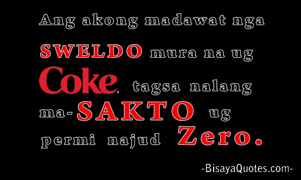 Received Salary Tagsbisaya Funny Quotes