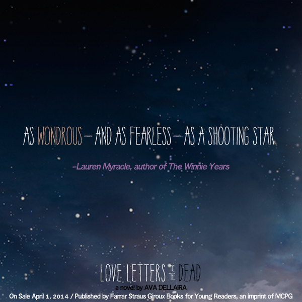 Fierce Reads On Twitter As Wondrous And As Fearless As A Shooting Star Laurenmyracle On Love Letters To The Dead By Avadellaira