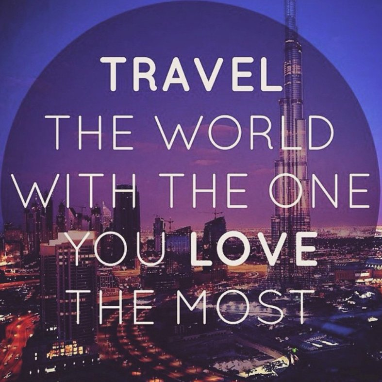 Discover Corps On Twitter Travel Inspiration Of The Day Travel The World With The One You Love The Most Ttot Quote Adventuretravel