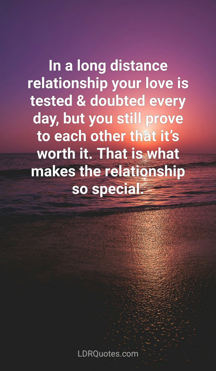 But You Still Prove To Each Other That Its Worth It Ldr Love Quotes Longdistance Https T Co Xorkdfixnq