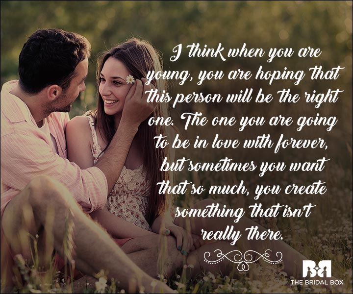 Emotional Love Quotes Sometimes You Create Something That Isnt Really There