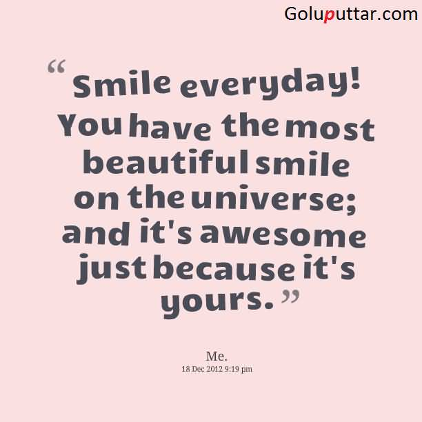 Famous Smile Quote I Love Your Smile