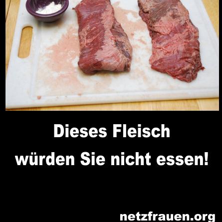Ses Fleisch Wurden Sie Nicht Essen Netzfrauen Netzfrauen